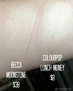 BECCA Moonstone (Shimmering Skin Perfector Pressed) Dupe: ColourPop Highlighter in Lunch Money