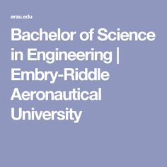 Bachelor of Science in Engineering | Embry-Riddle Aeronautical University