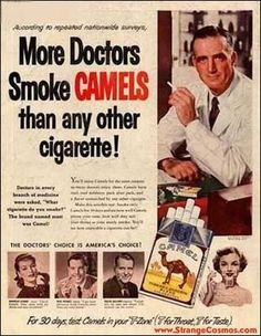 "Geesh - I remember those smoking doctor ads.   I remember Chesterfields...and the ""Winston tastes good like a (bop-bop) cigarette should!"" jingle."