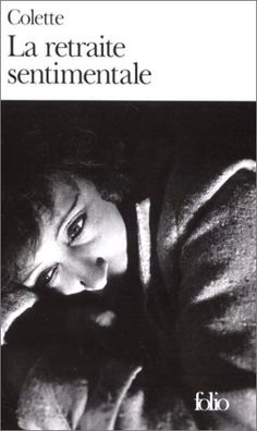 La Retraite sentimentale de Sidonie-Gabrielle Colette http://www.amazon.fr/dp/2070361357/ref=cm_sw_r_pi_dp_nWPZub0R42M40