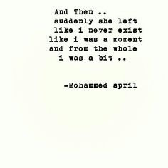 Mohammed April #poems #poetry #lines #words #books #quotes #quoted #love #sadness #happiness #dark #darkness #relationships #loving #lonely #alone