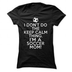 I Don't Do the Keep Calm Thing T Shirts, Hoodies. Get it now ==► https://www.sunfrog.com/Sports/I-Dont-Do-the-Keep-Calm-Thing-Black-29018819-Ladies.html?41382