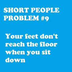Yup...all the time....so you sit towards the edge of the seat and its not comfy