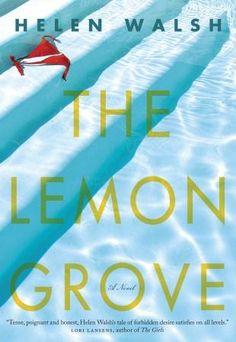 The Lemon Grove   Helen Walsh