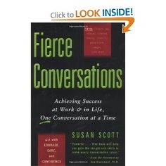Reading this now.  Clarity, integrity, engagement, conviction and compassion in conversations and behaviors.
