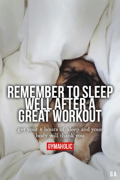 Remember to sleep well after a great workout. Get your 8 hours of sleep and your body will thank you. Set fitness goals and you'll meet them!