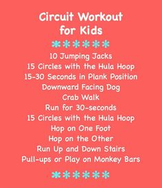 Circuit Workout for Kids; do each for 15 seconds Healthy Kids, Get Healthy, Healthy Living, Yoga For Kids, Exercise For Kids, Stretches For Kids, Family Fitness, Kids Fitness, Workout Fitness
