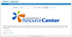 The Nonprofit Resource Center's extensive library collection covers all aspects of managing a nonprofit organization. Our library can be used for quick answers to your nonprofit questions, as a training tool, and for in-depth research. Center members can check out materials, others are welcome to use library materials at the Center.