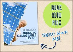 Ed Begley Jr.'s Guide to Sustainable Living #bookclub