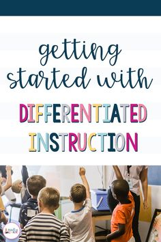 Understand why differentiation is important, but not sure where to start? Click through to learn how to get started with differentiated instruction! Differentiated Instruction Strategies, Differentiation Strategies, Differentiation In The Classroom, Teaching Strategies, Teaching Tips, Instructional Strategies, Flipped Classroom, Classroom Setup, Teaching Interview