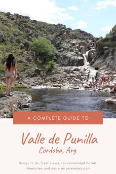 All you need to know for planning a trip to the sierras of Córdoba. Explore the mountains, the natural pools and decide which town to spend the night. Learn about Carlos Paz, Cosquin, La Falda, La Cumbre, Capilla del Monte and San Marcos Sierra. Natural Pools, Grand Canyon, Things To Do, Places To Visit, San, Explore, Night, Water, Travel