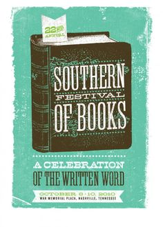 2010 Southern Festival of Books: A Celebration of the Written Word poster depicts antique book with bookmark lettered Annual', Nashville, TN, USA Book Festival, Festival Posters, October War, Typography Love, Inspirational Books, Graphic Design Inspiration, Creative Inspiration, Looks Cool, So Little Time