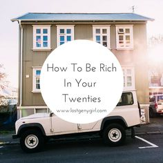 How To Be Rich In Your Twenties