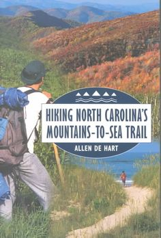 North Carolina's Mountains-to-Sea Trail offers some of the most rewarding hiking experiences in the East. Covering nearly miles, it stretches from Clingman's Dome, the highest peak in the. Hiking Tips, Camping And Hiking, Family Camping, Camping Tips, Camping Stuff, Places To Travel, Places To Go, Backpacking Trails, North Carolina Mountains
