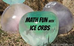 When Mother Nature gives you ice cold temperatures, make ice orbs! This post from BedtimeMath.org includes instructions and some simple math you can work into the process.