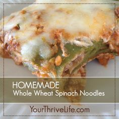 Whole Wheat Spinach Noodles (aka HULK noodles)