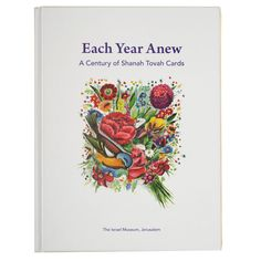 Each Year Anew: A Century of Shanah Tovah Cards Rachel Sarfati Available in…