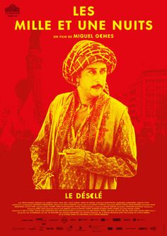 Portugal sends As Mil e Uma Noites, Volume 2: O Desolado (Arabian Nights: Volume 2 - The Desolate) by Miguel Gomes to #Oscars2016 foreign-language