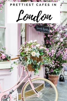 Pretty Cafes in London