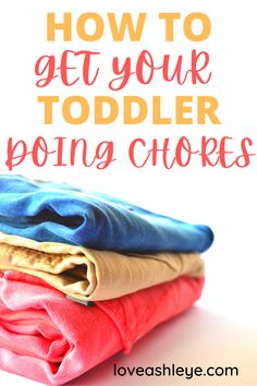Weekly and Daily Chores for your toddlers, ideas for you to get your toddlers helping around the house and teach them the importance of helping clean-up around the house. #householdchores #toddlers #chores