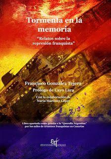 """Caminos del viento: """"Tormenta en la Memoria"""" de Francisco González Tej..."""