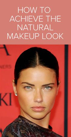 Get the 'no makeup' makeup look with these 5 easy tips from Kirbie Johnson of Popsugar.com