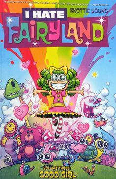 I Hate Fairyland  Vol. 3 Good Girl Skottie Young