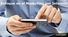 Éxito En Marketing Por Internet Con Tu Enfoque