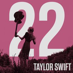 Taylor Swift - Taylor Swift - 22 made by JFrederick