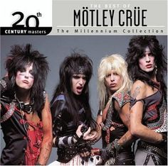 The Best of Motley Crue: 20th Century Masters - The Millennium Collection Hip-O Records http://www.amazon.com/dp/B0000CERMQ/ref=cm_sw_r_pi_dp_Krnuub1FE6A65