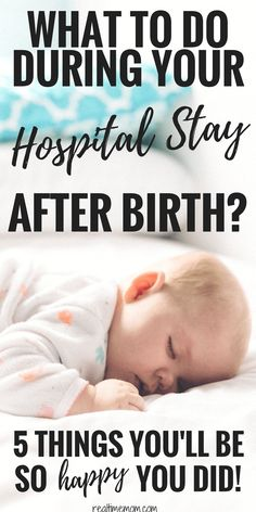Make the most of your hospital stay after birth with these tips & tricks. #pregnancy #beforebabychecklist #hospitalchecklist #hospitalstay #afterbaby