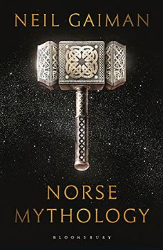 Introducing an instant classic—master storyteller Neil Gaiman presents a dazzling version of the great Norse myths. Neil Gaiman has long been inspired by ancient mythology in creating the fantastical realms of his fiction. Now he turns his attenti. Neil Gaiman Norse Mythology, Norse Mythology Book, North Mythology, New Books, Good Books, Books To Read, Children's Books, American Gods, Popular Books