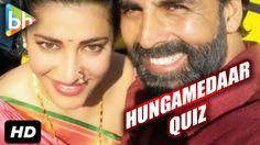 Bollywood Hungamedaar Quiz With Akshay Kumar And Shruti Haasan