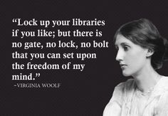 """""""Books are the mirrors of the soul."""" ― Virginia Woolf, Between the Acts - Google Search"""