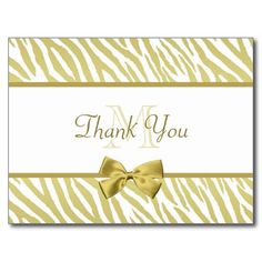 A glamorous designer thank you postcard with a white and gold zebra pattern and an elegant gold ribbon tied into a girly bow. Personalize this chic and stylish animal print thank you postcards by adding your own custom text and monogrammed initials.