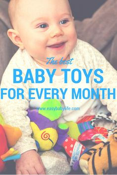 The BEST, (baby-approved) baby toy gifts by month from newborn to first birthday!