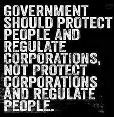 "Truth be told. What they want in ""small"" government is small corporate regulation, oversight and taxation; all at the expense of ""We the People"" and the environment. Thomas Jefferson, By Any Means Necessary, Political Quotes, Political Cartoons, Liberal Quotes, Philosophical Quotes, Political Art, Political Issues, Political Views"