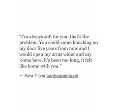 You can always come home.