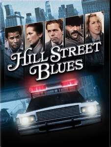 Hill Street Blues. This series & NYPD Blues had the same producer so that is how my Dad got on both shows