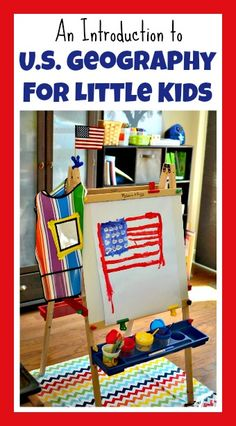 An Introduction to US Geography for Little Kids - In Lieu of Preschool