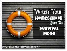 When Your Homeschool Goes on Survival Mode