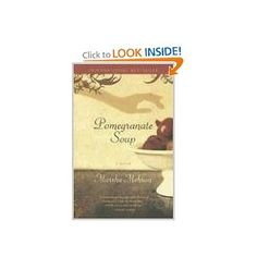 Pomegranate Soup: A Novel (9780812972481): Marsha Mehran;   A lovely novel perfect for teens and adults, Pomegranate Soup explores the intersection of cultures, specifically Iranian and Irish, through the story of three charming Iranian sisters dealing with the hardships of relocation, exile, and acceptance in a small Irish town.