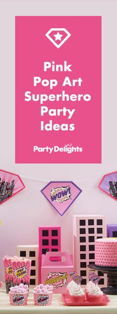 Find out how to throw a pretty pink superhero party with our pink pop art superhero party ideas! Read on for decorating ideas, party food ideas and more.