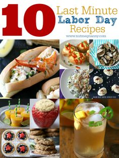 10 Last Minute Labor Day Recipes by Nutmeg Nanny