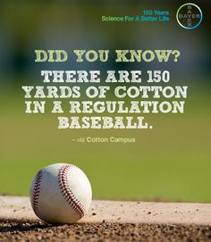 There are 150 yards of #cotton in a regulation baseball.