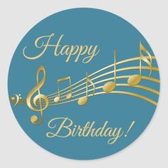 Happy Birthday gold music notes on teal blue green Classic Round Sticker Happy Birthday Music Notes, Happy Birthday Wishes For A Friend, Happy Birthday Typography, Happy Birthday Best Friend, Birthday Wishes Funny, Happy Birthday Messages, Happy Birthday Images, Happy Birthday Greetings, Birthday Quotes