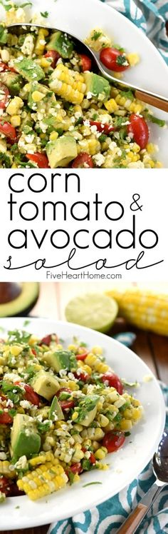 Corn, Tomato, & Avocado Salad ~ an explosion of Tex-Mex flavors and summertime textures, with fresh roasted corn, juicy tomatoes, creamy avocado, minced jalapeño, crumbled cotija cheese, and fresh cilantro in a zippy lime vinaigrette! | FiveHeartHome.com Lime Vinaigrette, Cotija Cheese, Roasted Corn, Avocado Salad, Looks Yummy, Mexican Dishes, Tex Mex, Cilantro, Salad Recipes
