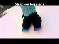 Strap-on leg sleds - YouTube