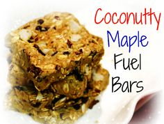 Coconutty Maple Fuel Bars Ingredients:  1 Scoop Vanilla Protein Powder (We used Vega)  ½ C. Oats  ¼ C. Almond Flour  ¼ C. Natural Almond Butter  ¼ C. Pure Maple Syrup  2 T. Dried Blueberries  2 T. Coconut Flakes  2 T. Cacao Nibs  1 T. Coconut Oil