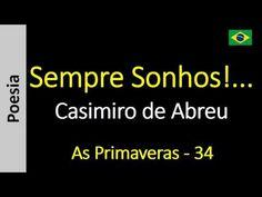 Casimiro de Abreu - 34 - Sempre Sonhos!...